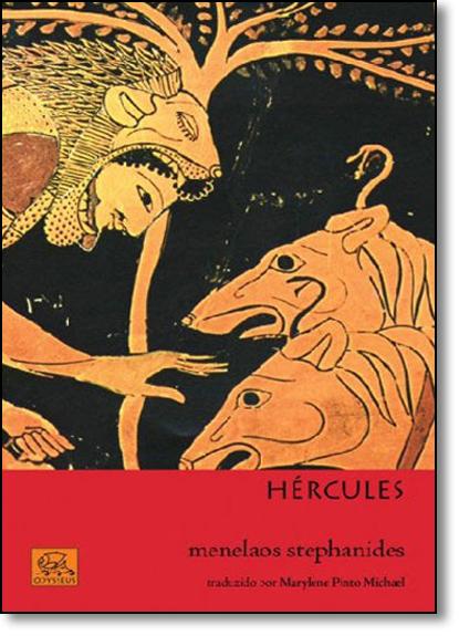 Hércules - Coleção Mitologia Helênica, livro de Menelaos Stephanides