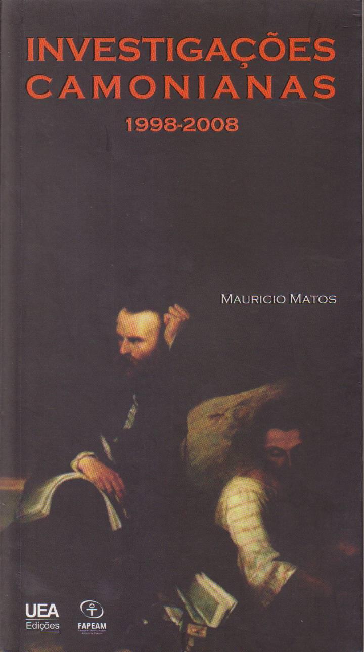 Investigações camonianas (1998-2008), livro de Mauricio Matos