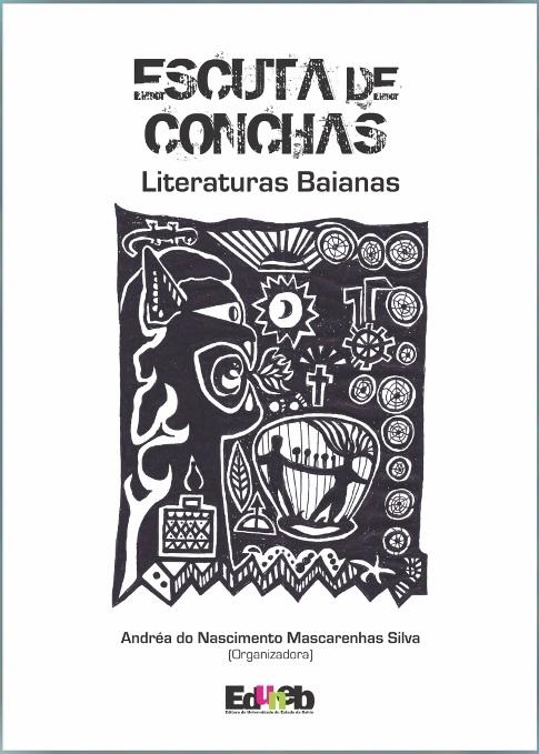 ESCUTA DE CONCHAS literaturas baianas, livro de Andréa Mascarenhas