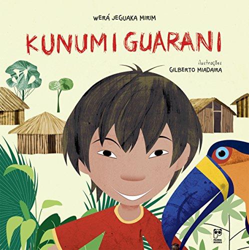 Kunumi Guarani, livro de Wera Jeguaka Mirim