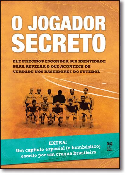 Jogador Secreto, O, livro de Anônimo