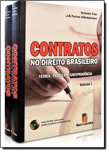 Contratos no Direito Brasileiro - 2Volumes - Teoria, Prática e Jurisprudência- Acompanha CD- ROM, livro de Tôrres De Albuquerque