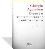 O que é o contemporâneo? e outros ensaios, livro de Giorgio Agamben