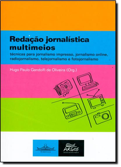 Redação Jornalística Multimeios, livro de Hugo Paulo Gandolfi de Oliveira