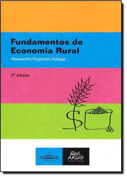 Fundamentos de Economia Rural, livro de Alessandro Porporatti Arbage