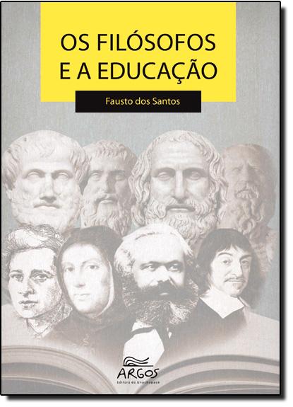 Filósofos e a Educação, Os, livro de Fausto dos Santos