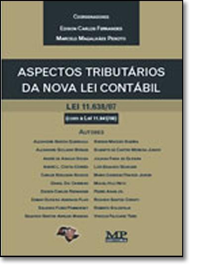 Aspectos Tributários da Nova Lei Contábil, livro de FERNANDES/MAGALHAES(