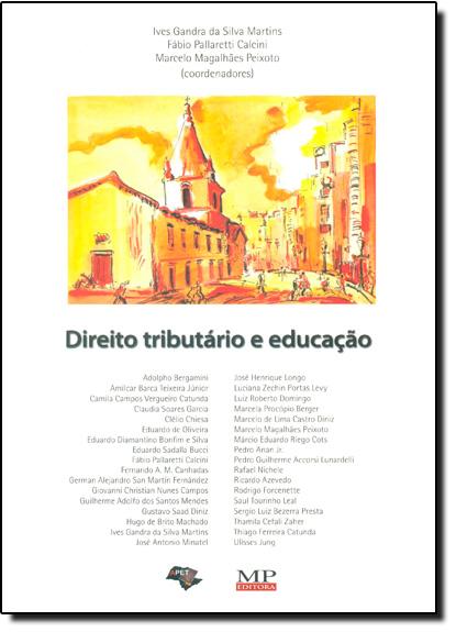 Direito Tributário e Educação, livro de Ives Gandra da Silva Martins