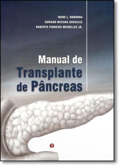 Manual de Transplante de Pâncreas, livro de Irene L. Noronha