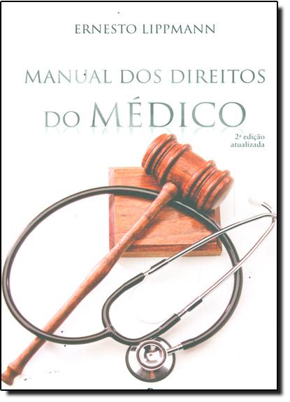 Manual dos Direitos do Médico, livro de Ernesto Lippmann