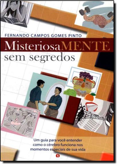 Misteriosamente Sem Segredos, livro de Fernando Campos Gomes Pinto