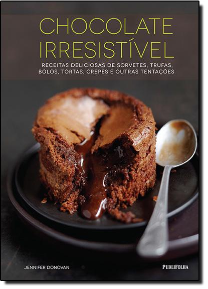 Chocolate Irresistível, livro de Jennifer Donovan