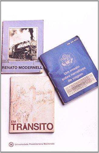 Em trânsito: um estudo sobre narrativas de viagem, livro de Renato Modernell