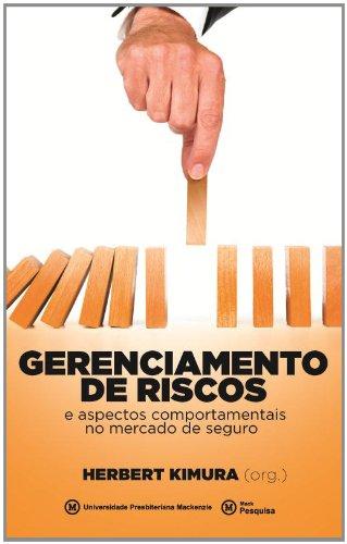Gerenciamento de riscos e aspectos comportamentais no mercado de seguro, livro de Herbert Kimura