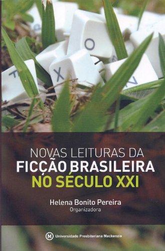 Novas leituras da ficção brasileira no século XXI, livro de Helena Bonito Couto Pereira