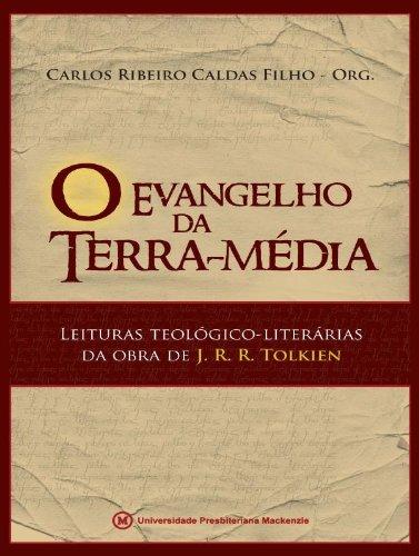 Evangelho da Terra Média, livro de Carlos Ribeiro Caldas Filho (org.)