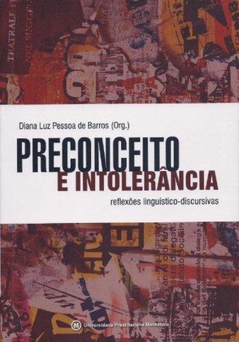 Preconceito e intolerência: reflexões linguístico-discursivas, livro de Diana Luz Pessoa de Barros