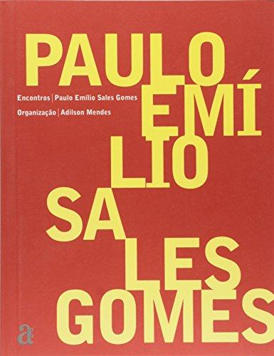 Paulo Emílio Sales Gomes - Coleção Encontros, livro de Adilson Mendes
