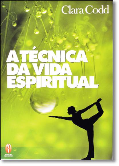 Técnica da Vida Espiritual, livro de Clara Codd