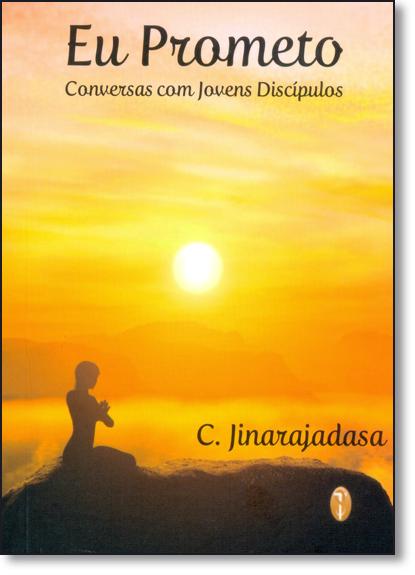 Eu Prometo: Conversas Com Jovens Discipulos, livro de C. Jinarajadasa