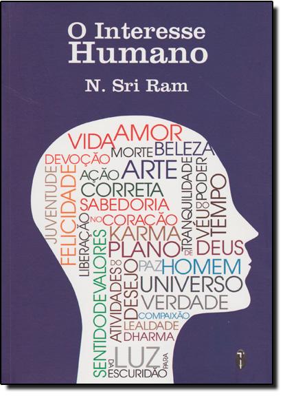 Interesse Humano, O, livro de N. Sri Ram