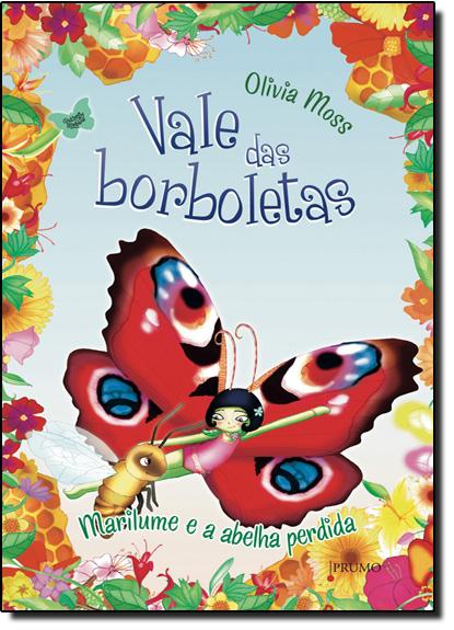 Vale das Borboletas: Marilume e a Abelha Perdida, livro de Olivia Moss