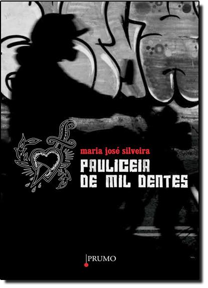 Paulicéia de Mil Dentes, livro de Maria Jose Silveira