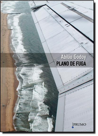 Plano de Fuga, livro de Abilio Godoy