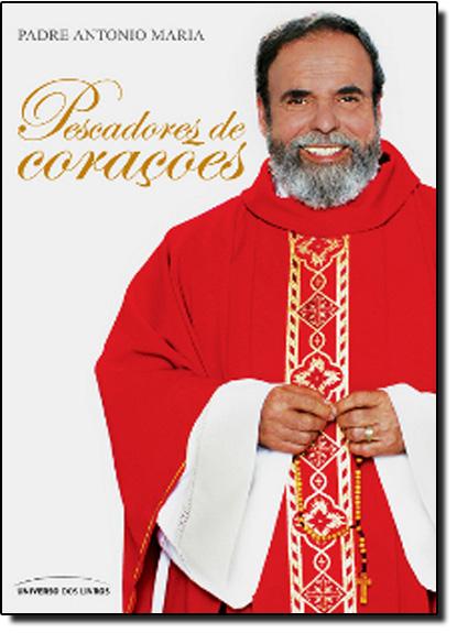 Pescadores de Corações, livro de Padre Antonio Maria