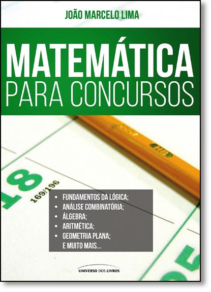 Matemática Para Concursos, livro de João Marcelo Lima