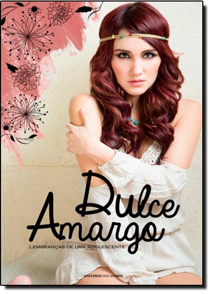 Dulce Amargo: Lembranças de Uma Adolescente, livro de Dulce María