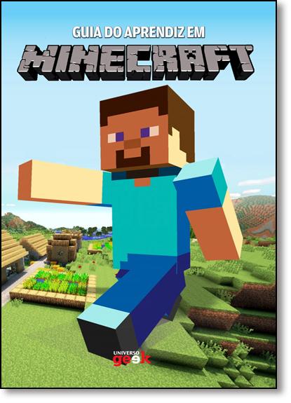 Guia do Aprendiz em Minecraft - Vol.1, livro de Matthew Pellett