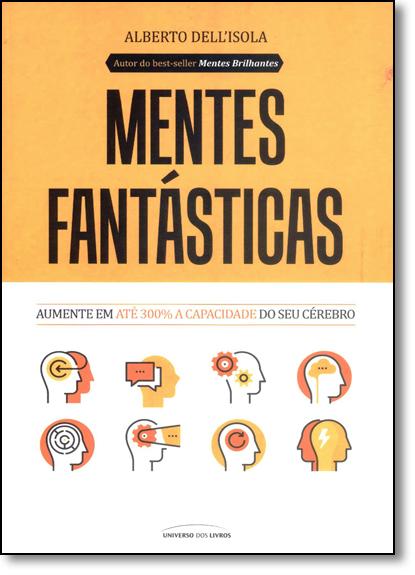 Mentes Fantásticas, livro de Alberto Dellisola