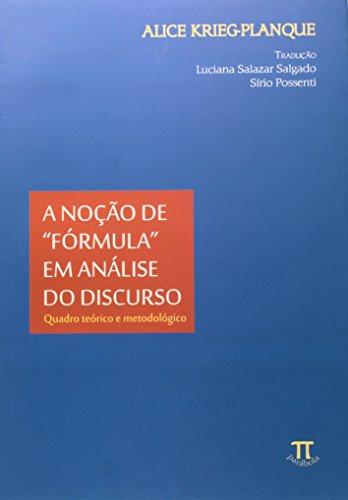 NOCAO DE FORMULA, A EM ANALISE DO DISCURSO, livro de KRIEG PLANQUE, ALICE