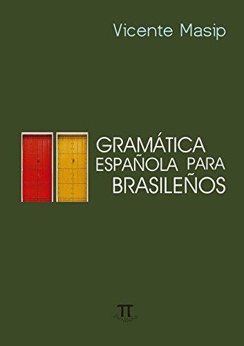 GRAMATICA ESPANOLA PARA BRASILENOS, livro de MASIP, VICENTE