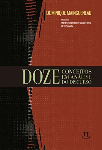 Doze conceitos em análise do discurso, livro de Dominique Maingueneau