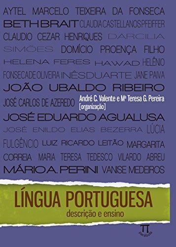 LINGUA PORTUGUESA DESCRICAO E ENSINO, livro de ANDRE C VALENTE,  MARIA TERESA G PEREIRA