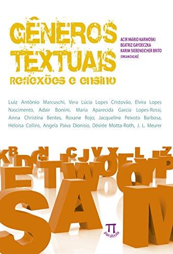 Gêneros Textuais - Reflexões e Ensino, livro de Acir Mario Karwoski, Beatriz Gaydeczka, Karim Siebeneicher Brito