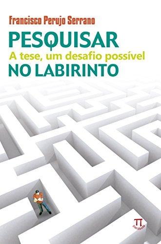PESQUISAR NO LABIRINTO, livro de SERRANO, FRANCISCO PERUJO