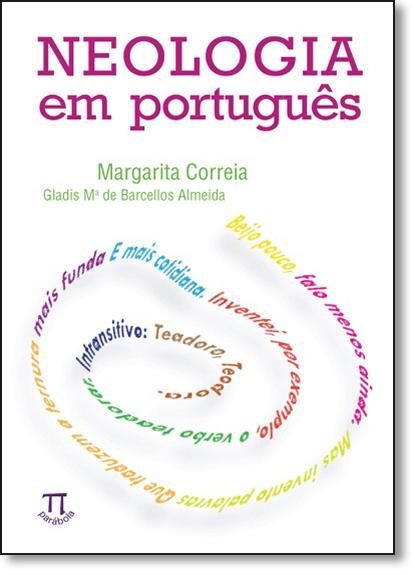 Neologia em Português, livro de Margarita Correia