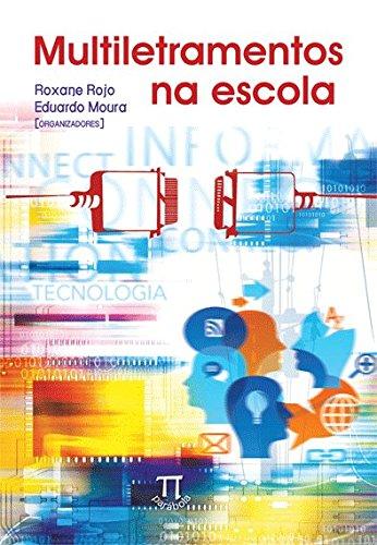 Multiletramentos na Escola, livro de Eduardo de Moura Almeida, Roxane Helena Rodrigues Rojo (Orgs.)