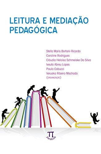 Leitura e mediação pedagógica, livro de Stella Maris Bortoni-Ricardo (Org.)