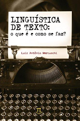 Linguística de Texto. O que É e Como Se Faz?, livro de Luiz Antônio Marcuschi
