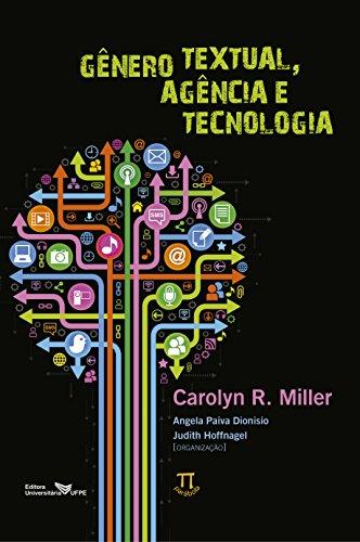 Gênero Textual, Agência e Tecnologia- Volume I, livro de Carolyn R. Miller