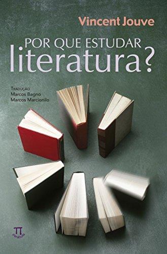 Por que Estudar Literatura?, livro de Vincente Jouve