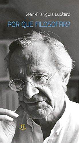 Por que Filosofar?, livro de Jean-François Lyotard