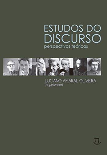 Estudos do Discurso. Perspectivas Teóricas, livro de Luciano Amaral Oliveira