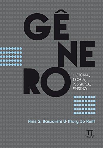 Gênero - história, teoria, pesquisa, ensino, livro de Anis S. Bawarshi, Mary Jo Reiff