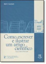 Como Escrever e Ilustrar um Artigo Cientifico, livro de Bjorn Gustavii
