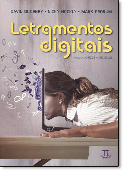 Letramentos Digitais - Vol.5 - Série Linguagens e Tecnologias, livro de Gavin Dudeney